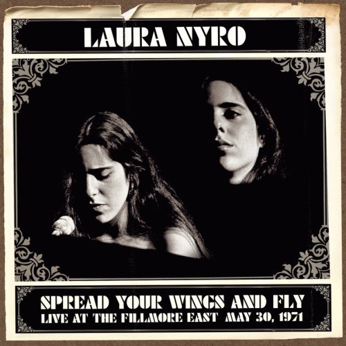 Laura Nyro Spread Your Wings & Fly Live