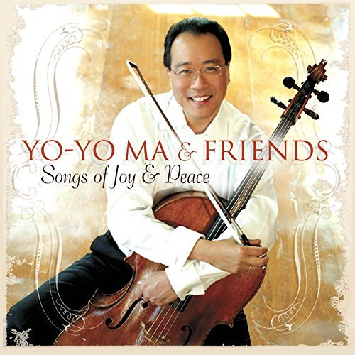 Yo Yo Ma Songs Of Joy & Peace