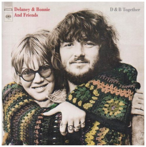 Delaney & Bonnie & Friends D & B Together Incl. Bonus Tracks