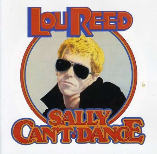 Reed Lou Sally Can't Dance