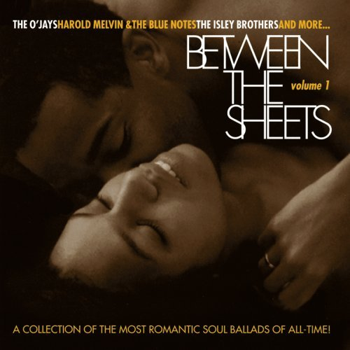 Between The Sheets Vol. 1 Between The Sheets Between The Sheets