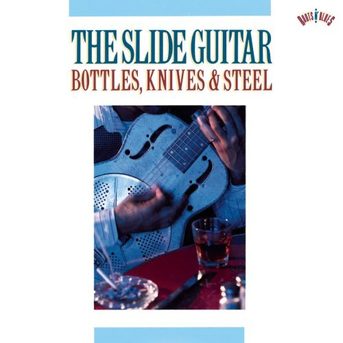 Slide Guitar Vol. 1 Slide Guitar Bottles Kn Slide Guitar