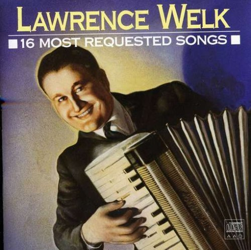 Welk Lawrence 16 Most Requested Songs