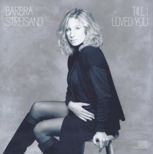 Barbra Streisand Till I Loved You Super Hits