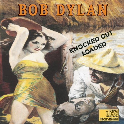 Dylan Bob Knocked Out Loaded Super Hits