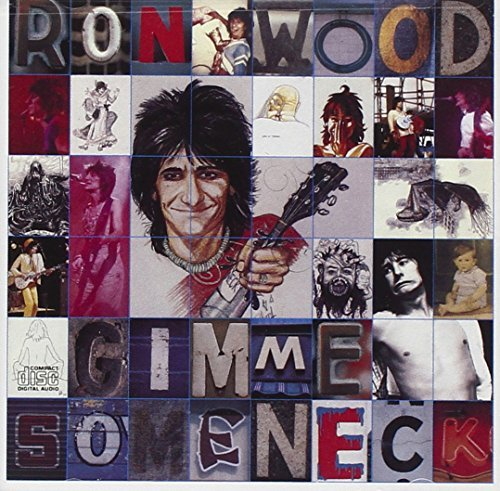 Ron Wood Gimme Some Neck
