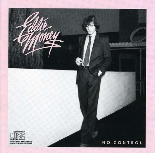 Eddie Money No Control