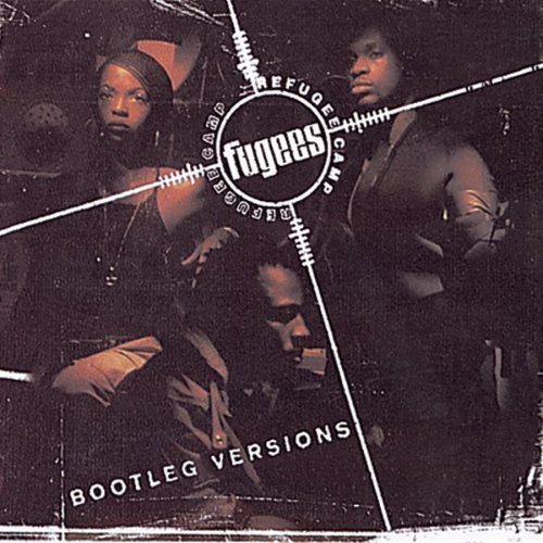 Fugees Bootleg Versions
