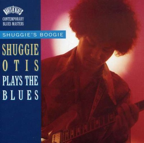 Otis Shuggie Shuggie's Boogie Plays The Blues