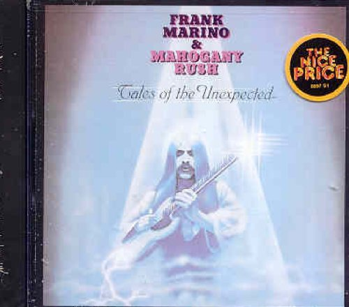 Marino Frank & Mahogany Rush Tales Of The Unexpected
