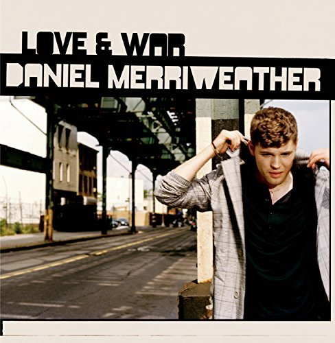 Daniel Merriweather Love & War