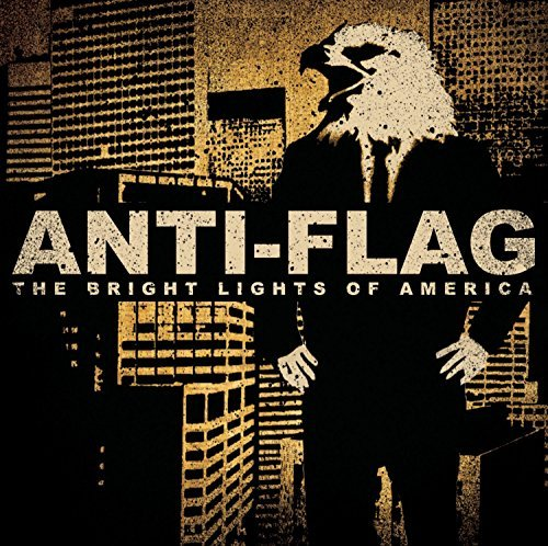 Anti Flag Bright Lights Of America Explicit Version
