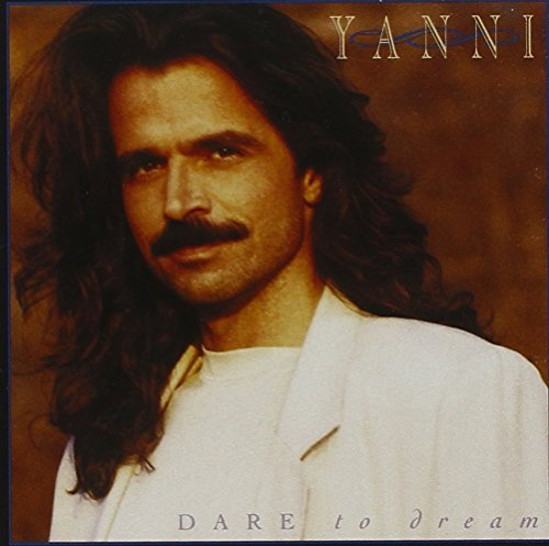 Yanni Dare To Dream Super Hits