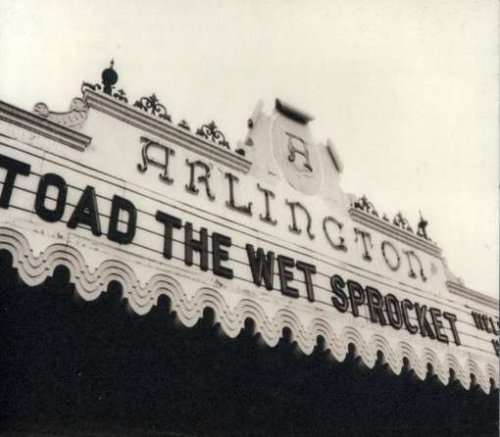 Toad The Wet Sprocket Welcome Home Live At The Arli Super Hits