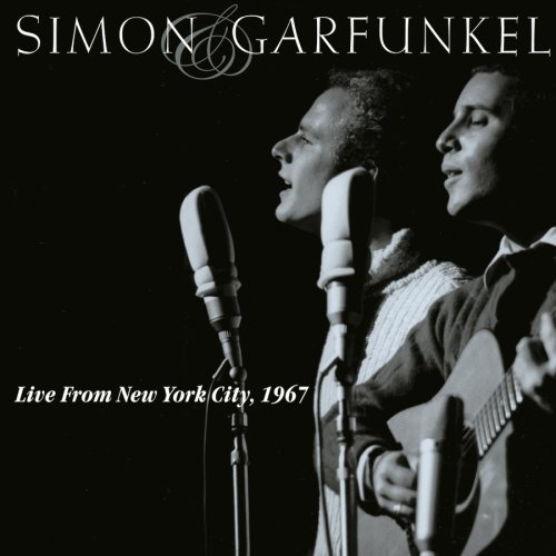 Simon & Garfunkel Live From New York City 1967 Live From New York City 1967