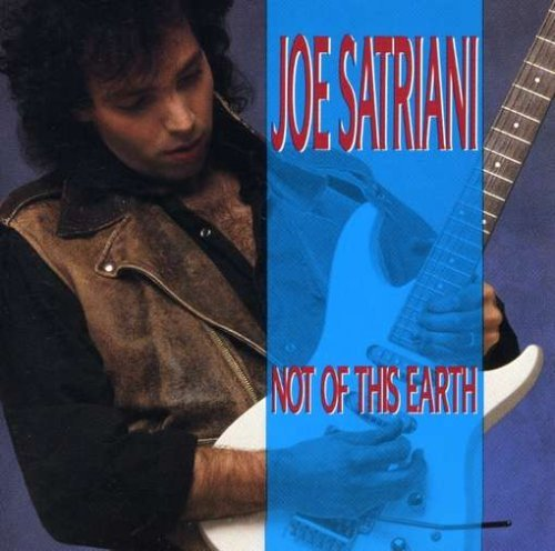 Joe Satriani Not Of This Earth Super Hits