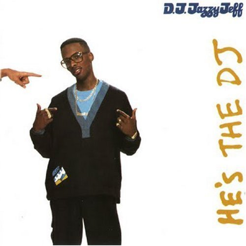 Dj Jazzy Jeff & Fresh Prince He's The D.J. I'm The Rapper Super Hits