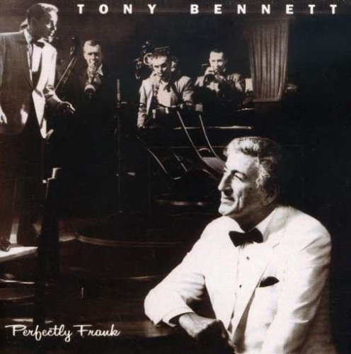 Tony Bennett Perfectly Frank Super Hits