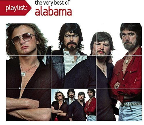 Alabama Playlist The Very Best Of Ala