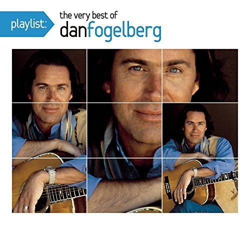 Dan Fogelberg Playlist The Very Best Dan Fo Digipak