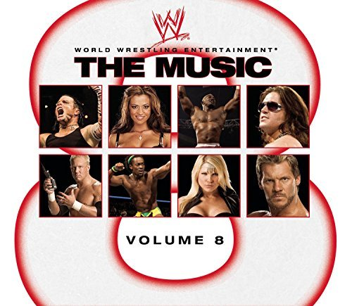 Wwe Vol. 8 Wwe The Music