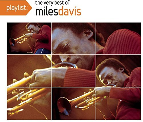 Davis Miles Playlist The Very Best Of Mil