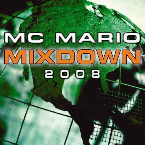 Mc Mario Mc Mario Mixdown 2008 Import Can