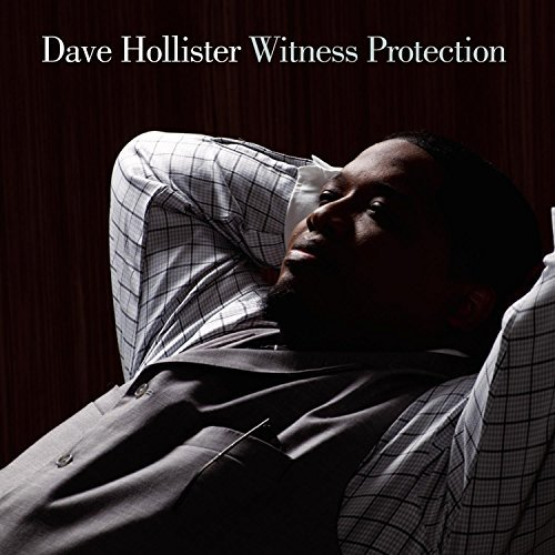 Dave Hollister Witness Protection