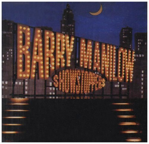 Barry Manilow Showstoppers Super Hits