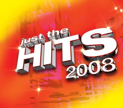 Just The Hits 2008 Just The Hits 2008 Import Can