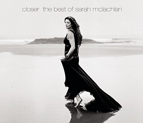 Sarah Mclachlan Closer The Best Of Sarah Mcla Digipak