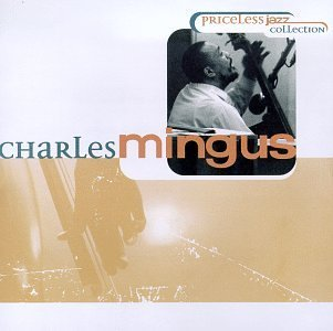 Charles Mingus Priceless Jazz