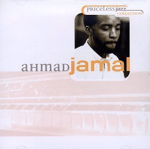 Ahmad Jamal Priceless Jazz