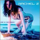 Rachel Z Love Is The Power