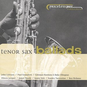 Priceless Jazz Collection Tenor Sax Ballads Webster Coltrane Stitt Moody Priceless Jazz Collection