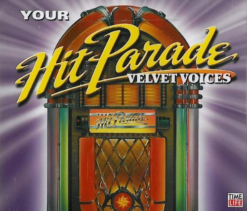 Your Hit Parade Velvet Voices Your Hit Parade Velvet Voices 3 CD