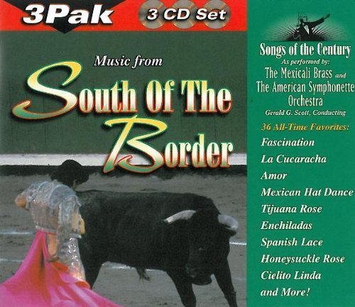 Music From South Of The Border Music From South Of The Border 3 CD