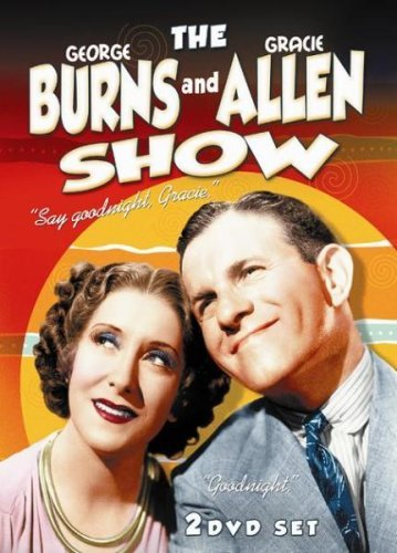 George Burns & Gracie Allen Sh George Burns & Gracie Allen Sh George Burns & Gracie Allen Sh