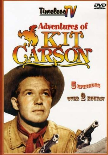 Adventures Of Kit Carson Adventures Of Kit Carson