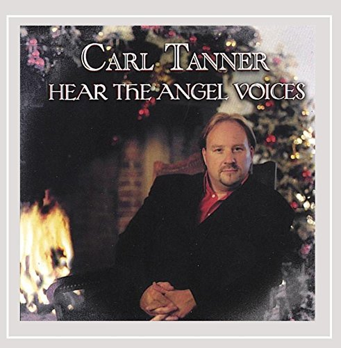 Carl Tanner Hear The Angel Voices