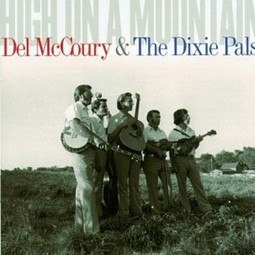 Del Mccoury High On A Mountain