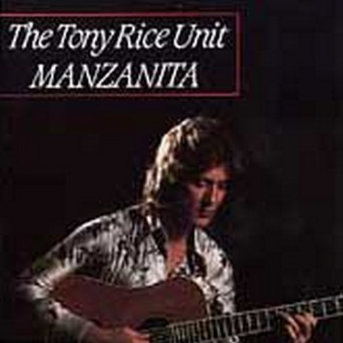 Tony Rice Manzanita