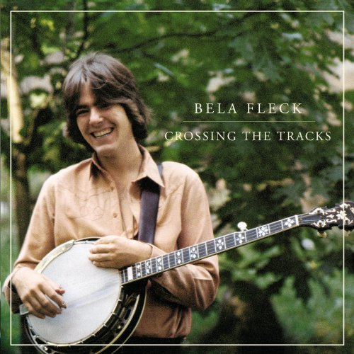 Béla Fleck Crossing The Tracks