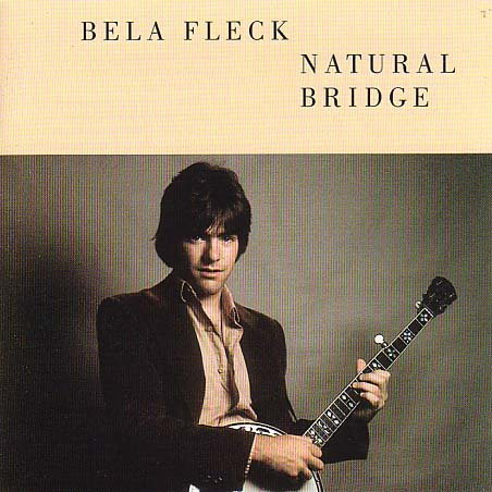 Béla Fleck Natural Bridge