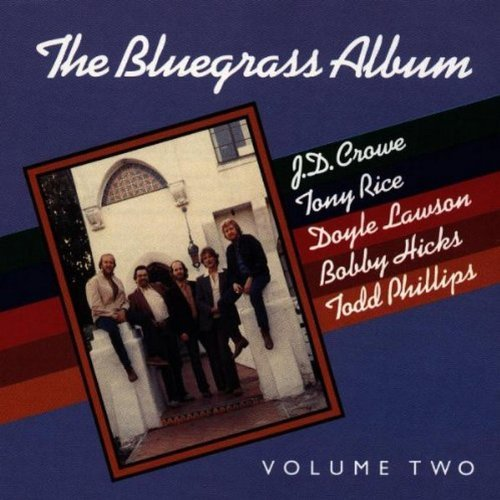 Bluegrass Album Band Vol. 2 Bluegrass Album