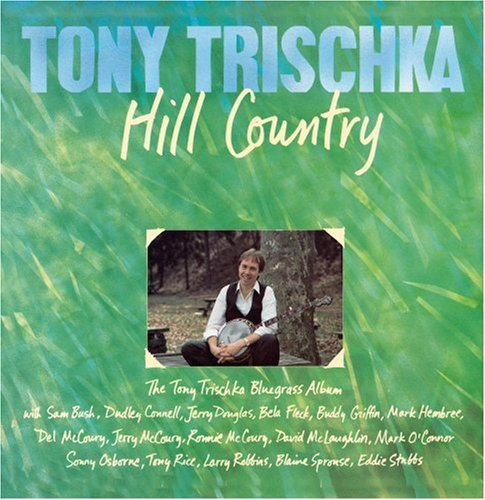 Tony Trischka Hill Country