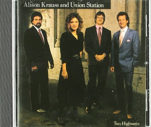 Alison Krauss Two Highways