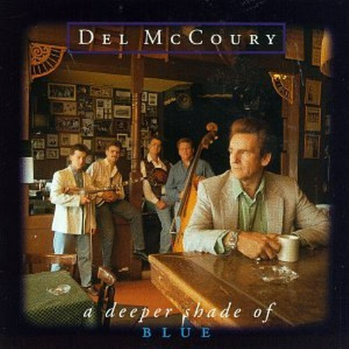 Del Mccoury Deeper Shade Of Blue