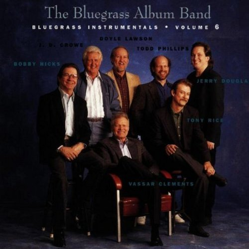 Bluegrass Album Band Vol. 6 Bluegrass Album