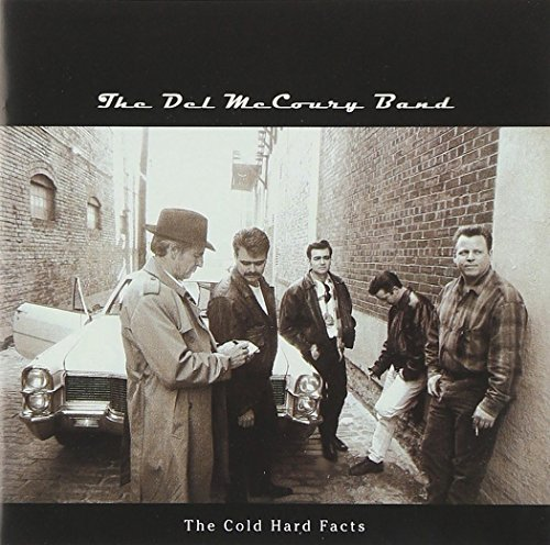 Del Mccoury Cold Hard Facts